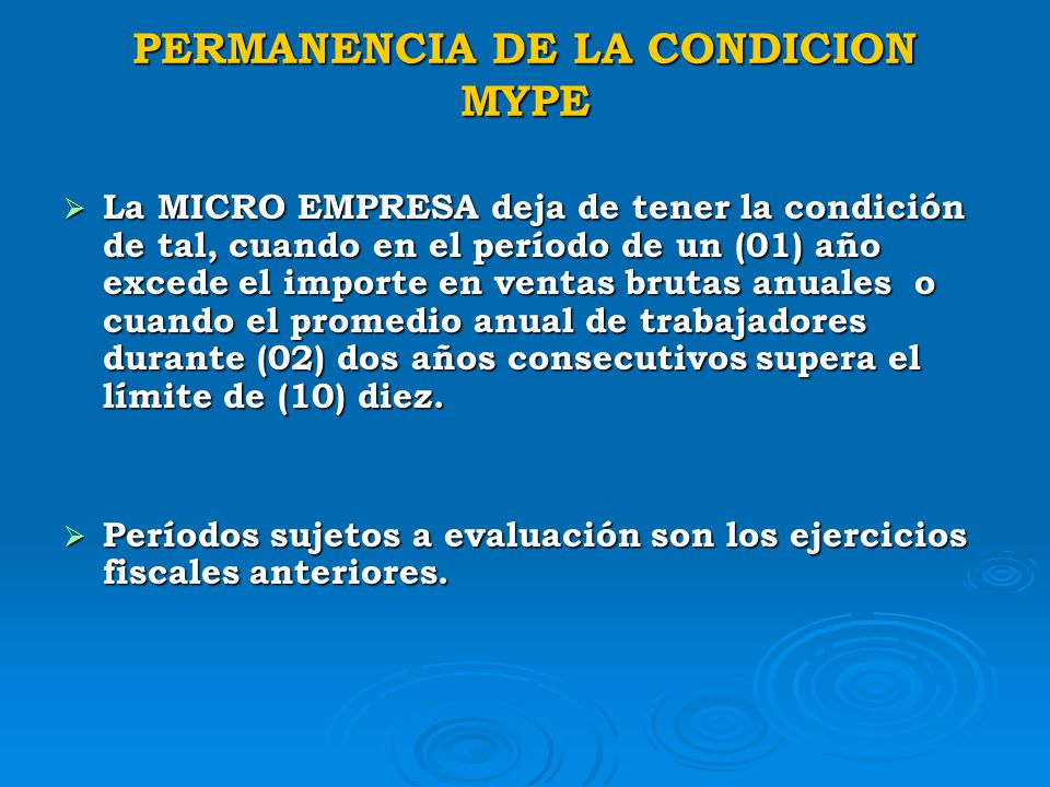 PERMANENCIA DE LA CONDICION MYPE