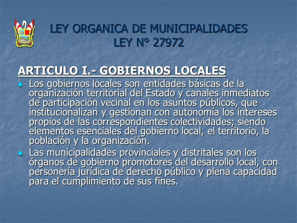 LEY ORGANICA DE MUNICIPALIDADES LEY N° 27972