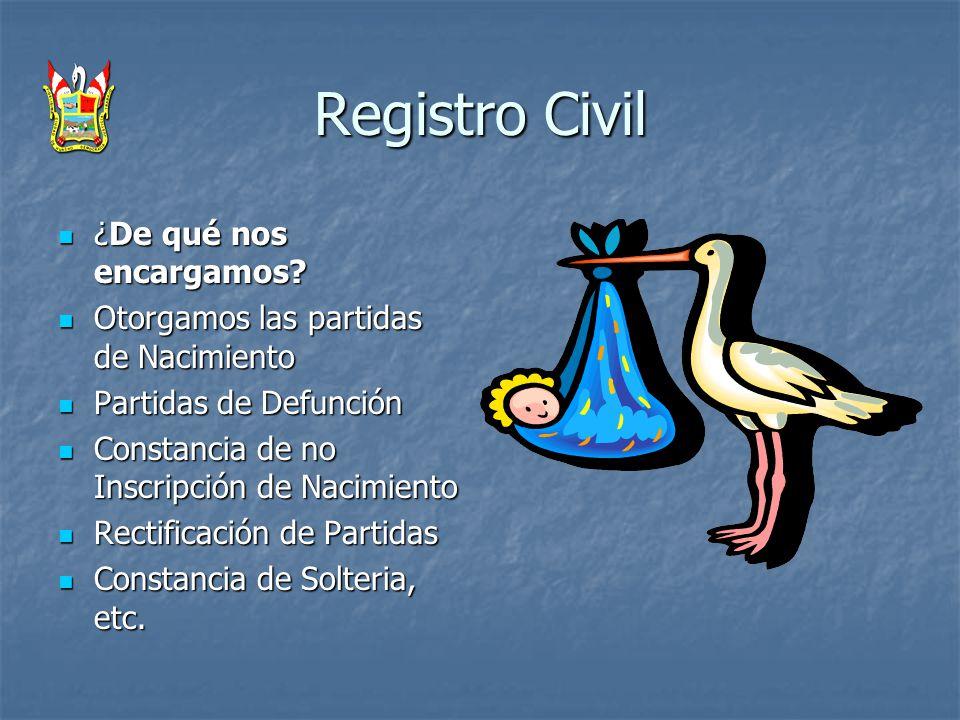 Registro Civil ¿De qué nos encargamos