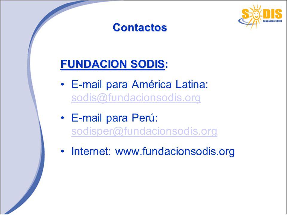Contactos FUNDACION SODIS: E-mail para América Latina: sodis@fundacionsodis.org. E-mail para Perú: sodisper@fundacionsodis.org.