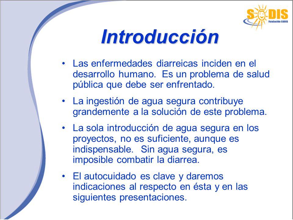 Introducción Las enfermedades diarreicas inciden en el desarrollo humano. Es un problema de salud pública que debe ser enfrentado.