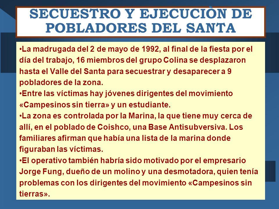 SECUESTRO Y EJECUCIÒN DE POBLADORES DEL SANTA
