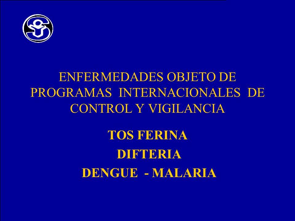 TOS FERINA DIFTERIA DENGUE - MALARIA