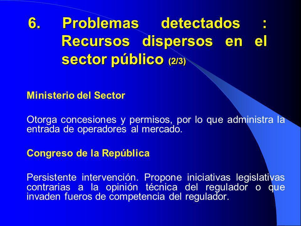 6. Problemas detectados : Recursos dispersos en el sector público (2/3)