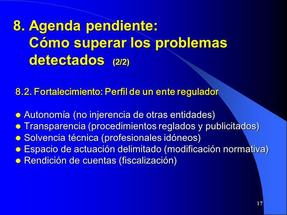 8. Agenda pendiente: Cómo superar los problemas detectados (2/2)
