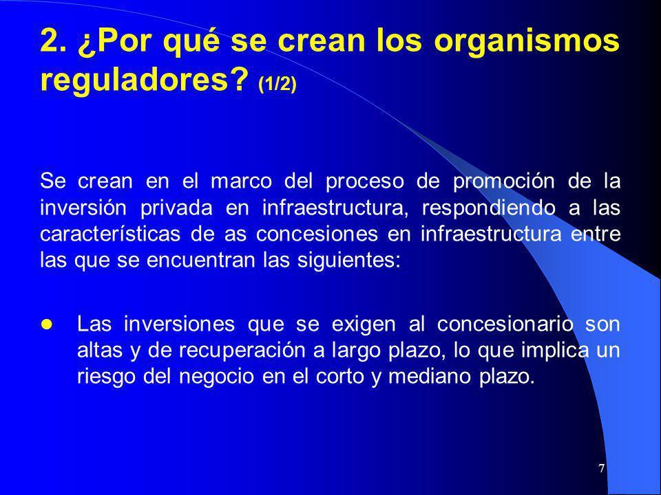 2. ¿Por qué se crean los organismos reguladores (1/2)