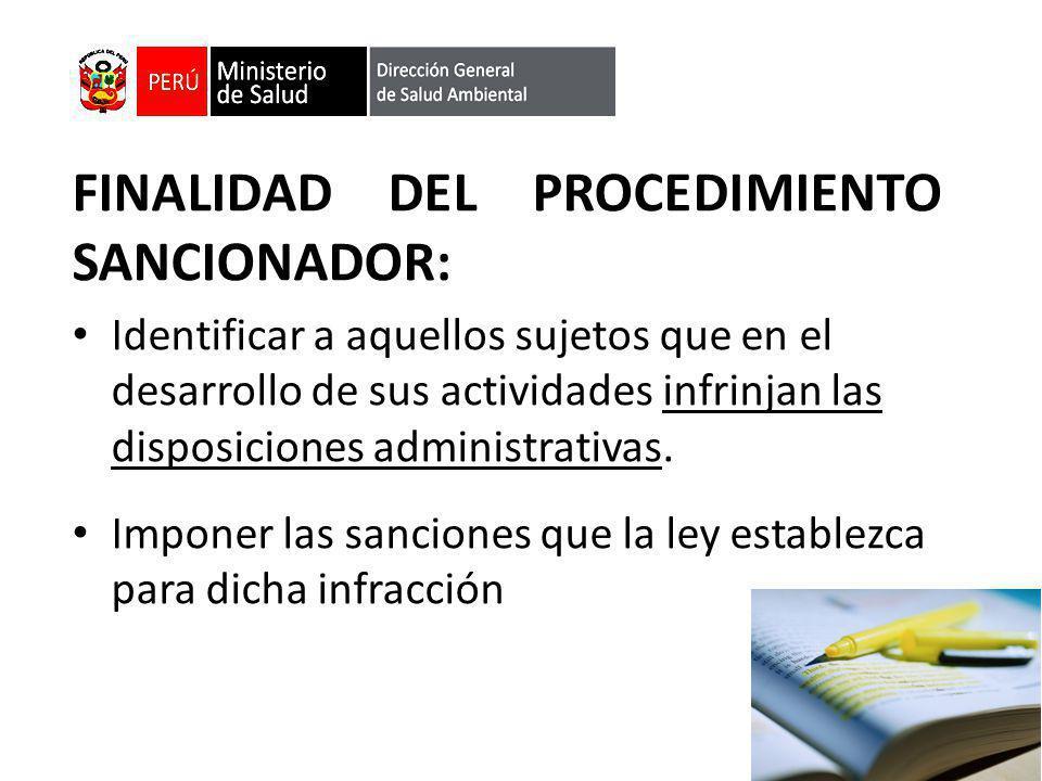 FINALIDAD DEL PROCEDIMIENTO SANCIONADOR: