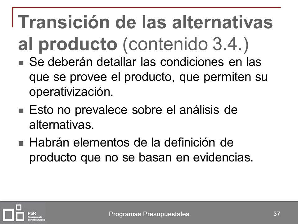 Transición de las alternativas al producto (contenido 3.4.)