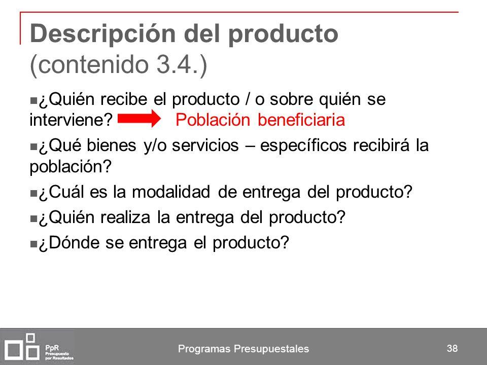 Descripción del producto (contenido 3.4.)