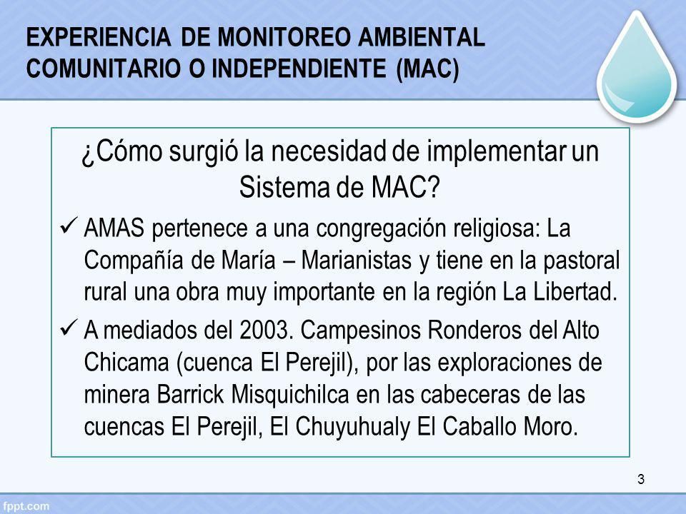 EXPERIENCIA DE MONITOREO AMBIENTAL COMUNITARIO O INDEPENDIENTE (MAC)