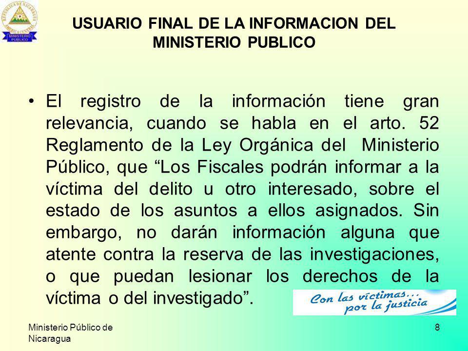 USUARIO FINAL DE LA INFORMACION DEL MINISTERIO PUBLICO