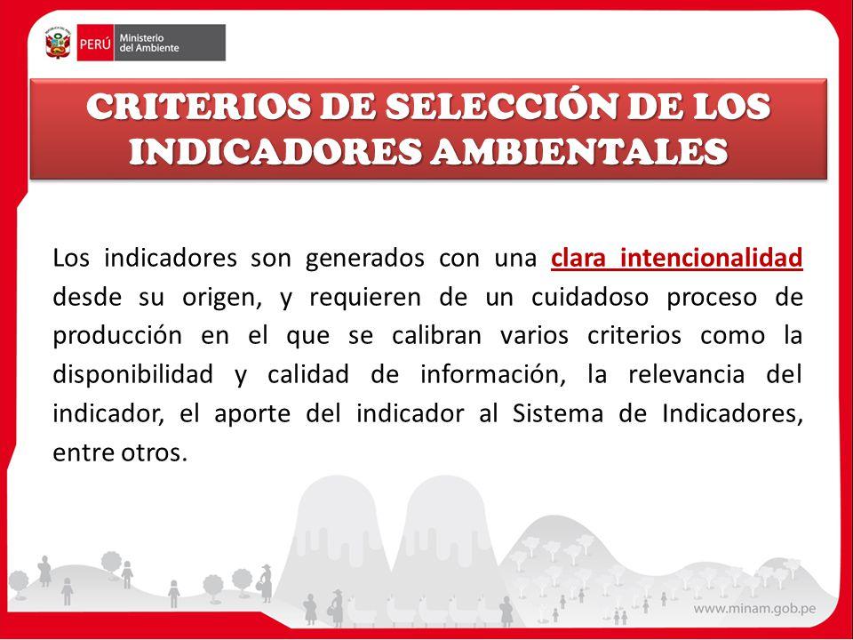CRITERIOS DE SELECCIÓN DE LOS INDICADORES AMBIENTALES