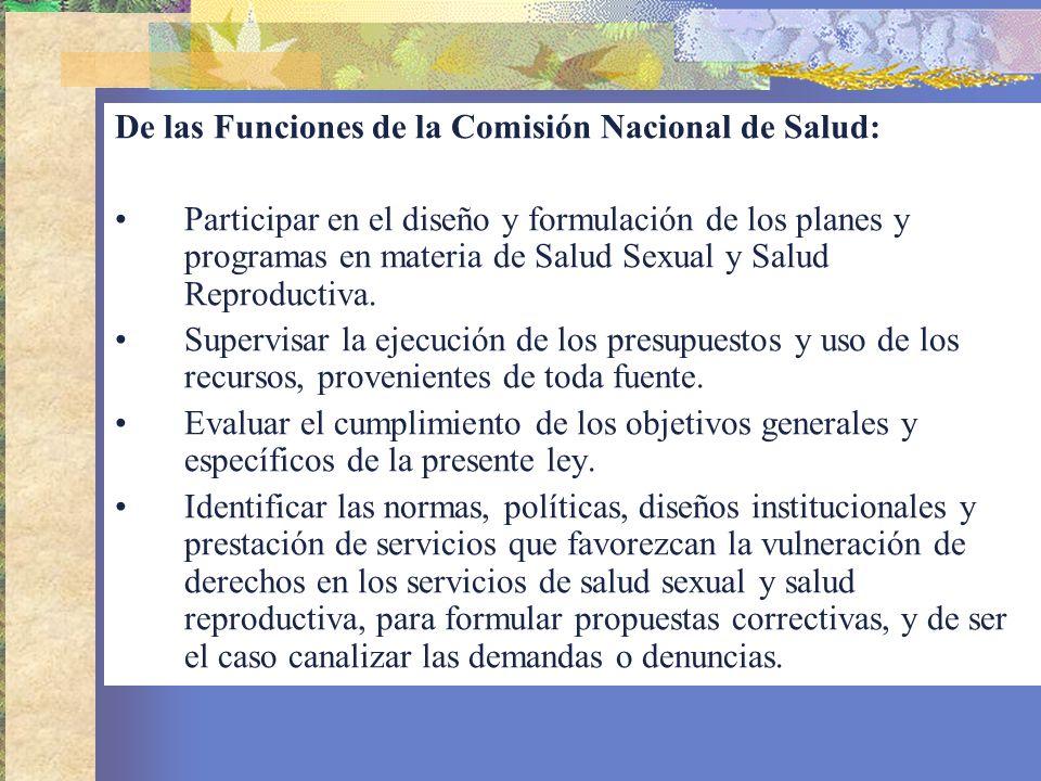 De las Funciones de la Comisión Nacional de Salud: