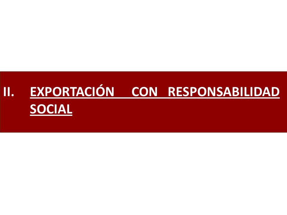 EXPORTACIÓN CON RESPONSABILIDAD