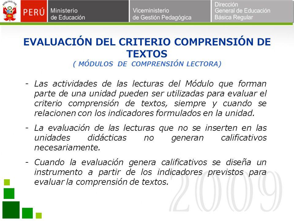 EVALUACIÓN DEL CRITERIO COMPRENSIÓN DE TEXTOS ( MÓDULOS DE COMPRENSIÓN LECTORA)