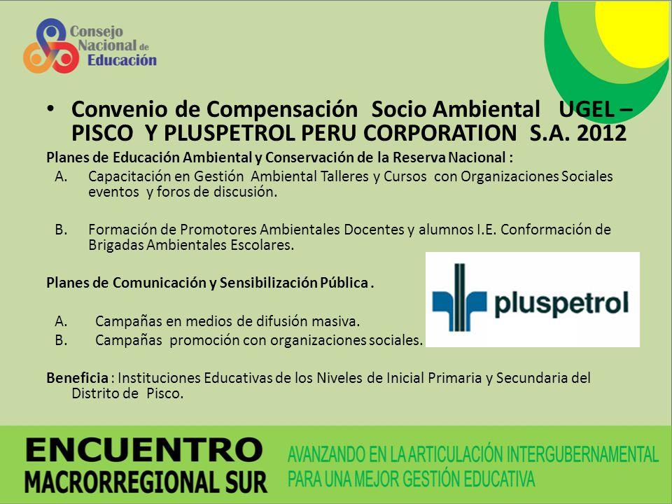 Convenio de Compensación Socio Ambiental UGEL – PISCO Y PLUSPETROL PERU CORPORATION S.A. 2012