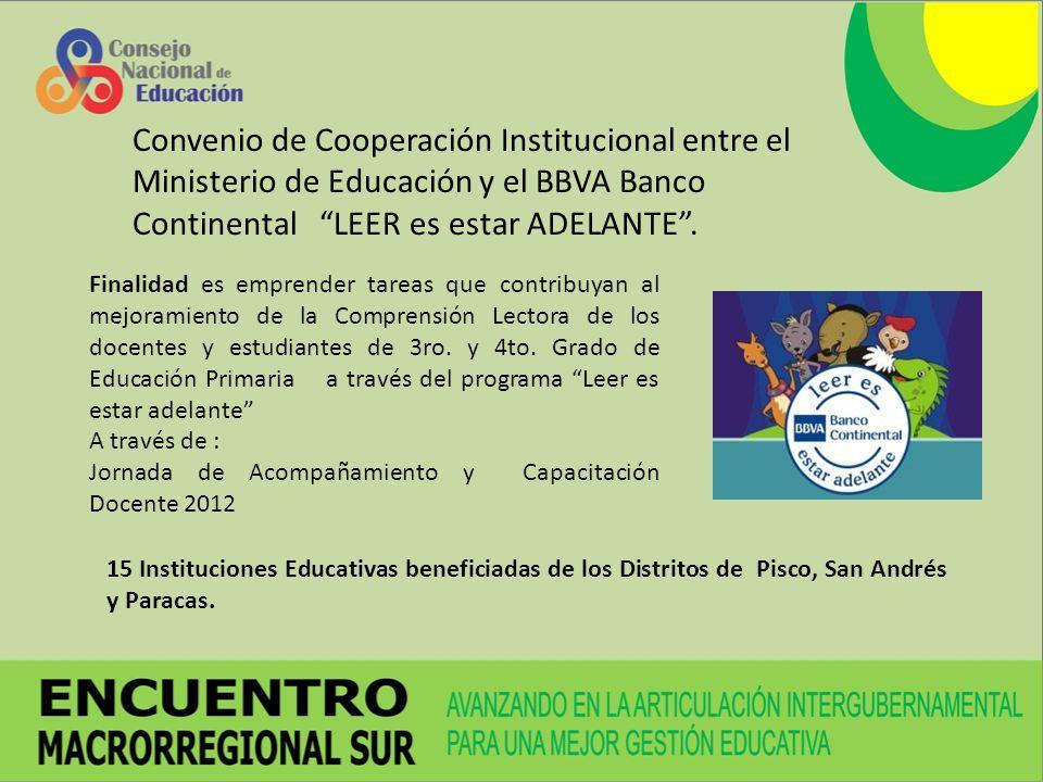 Convenio de Cooperación Institucional entre el Ministerio de Educación y el BBVA Banco Continental LEER es estar ADELANTE .