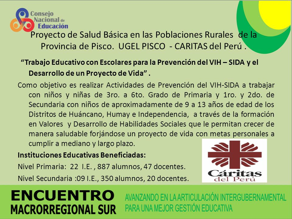 Proyecto de Salud Básica en las Poblaciones Rurales de la Provincia de Pisco. UGEL PISCO - CARITAS del Perú .