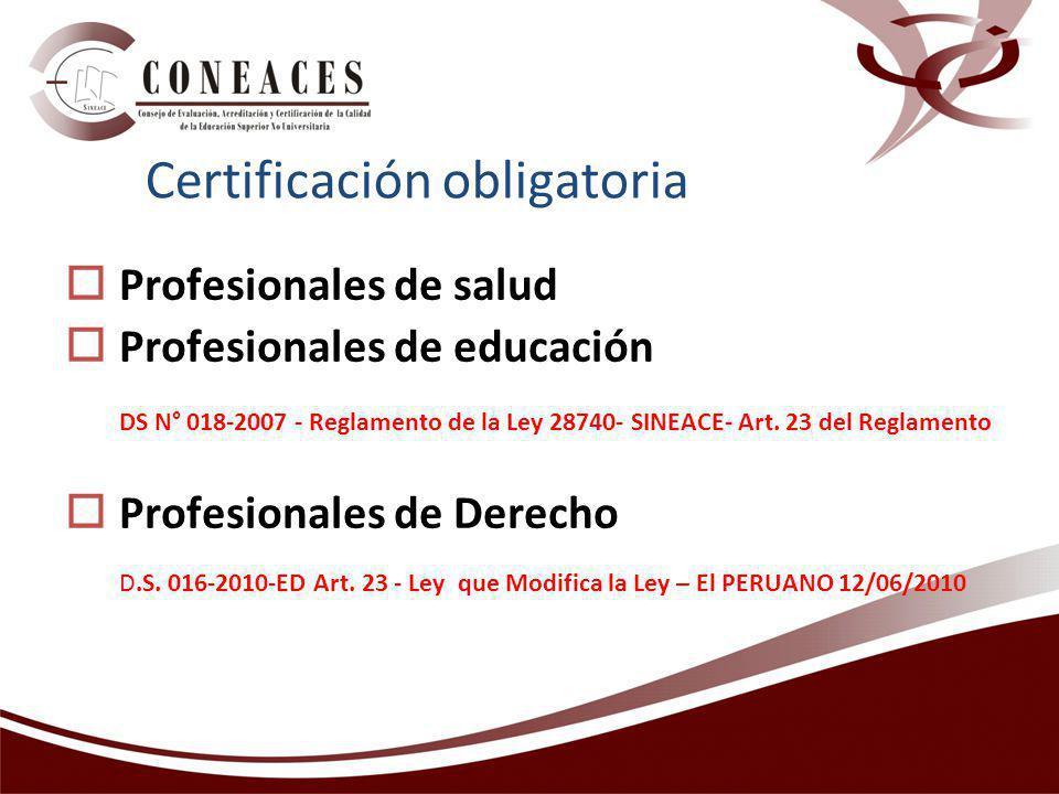 Certificación obligatoria