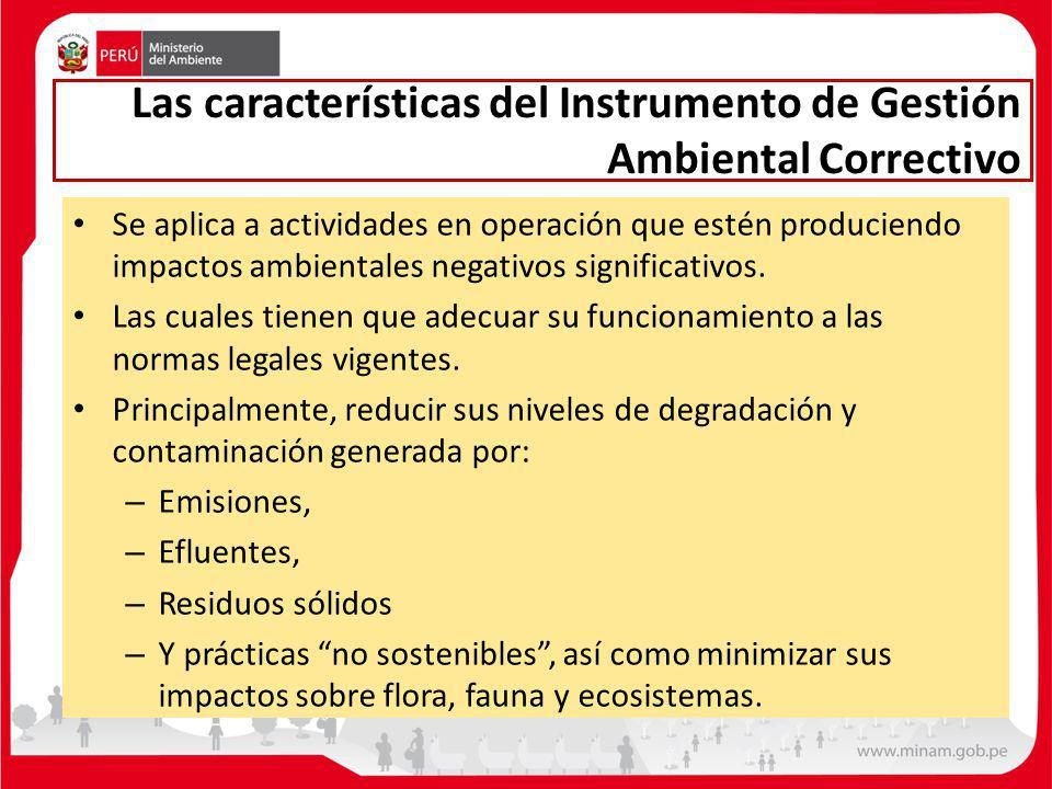 Las características del Instrumento de Gestión Ambiental Correctivo