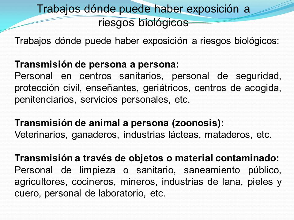 Trabajos dónde puede haber exposición a riesgos biológicos