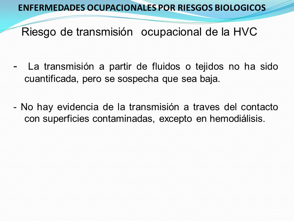 Riesgo de transmisión ocupacional de la HVC