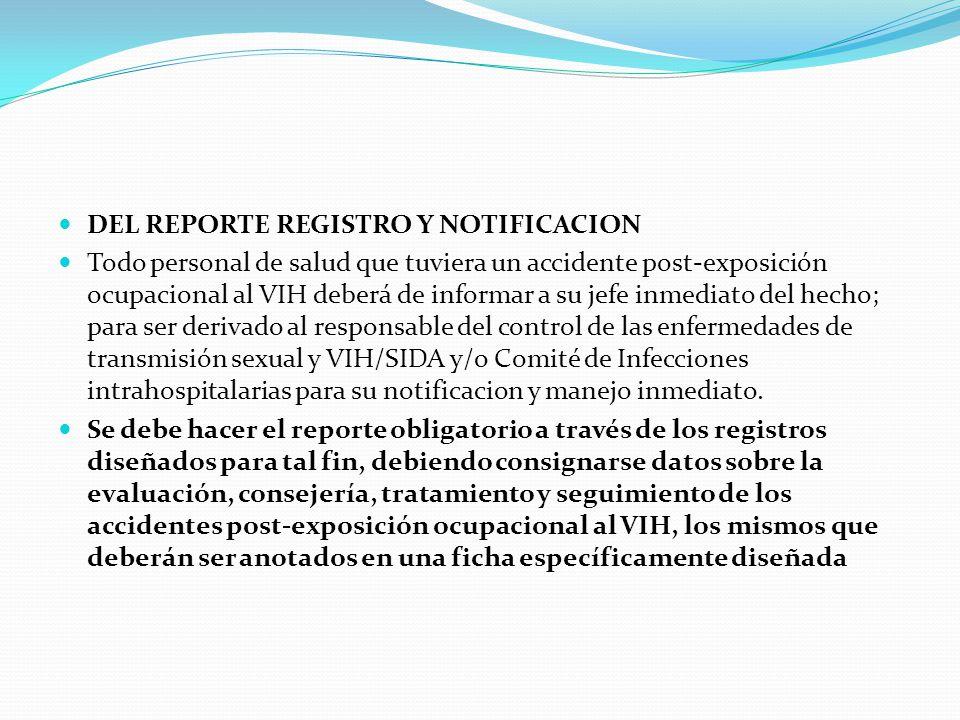 DEL REPORTE REGISTRO Y NOTIFICACION