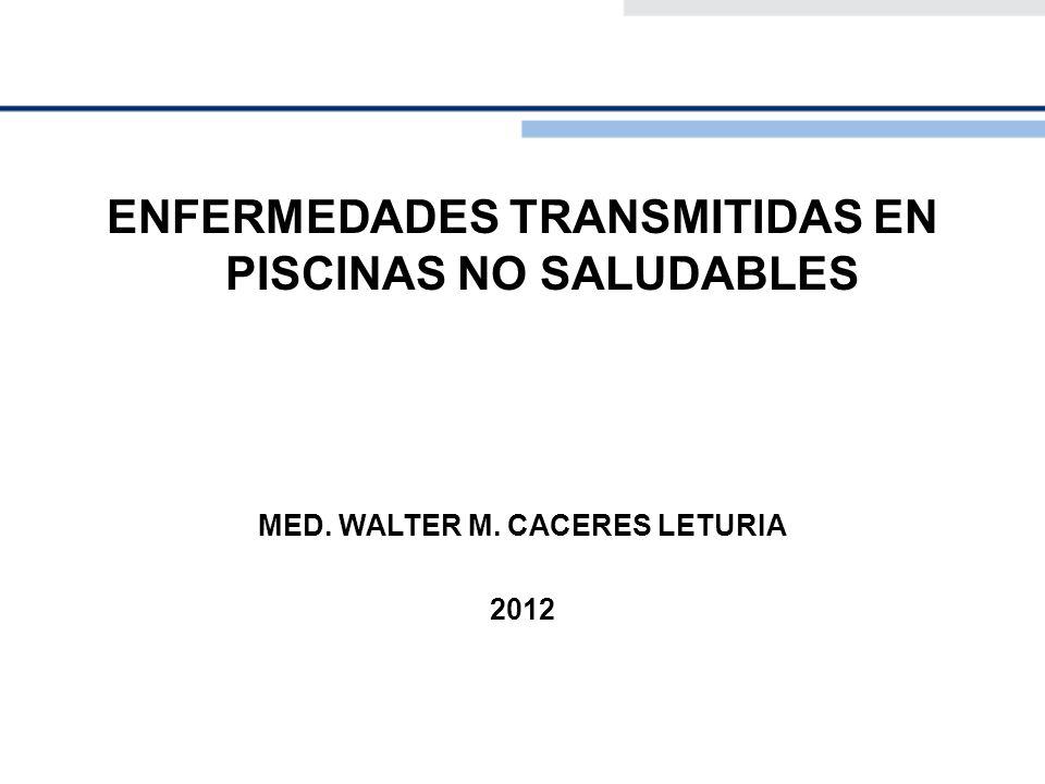 ENFERMEDADES TRANSMITIDAS EN PISCINAS NO SALUDABLES