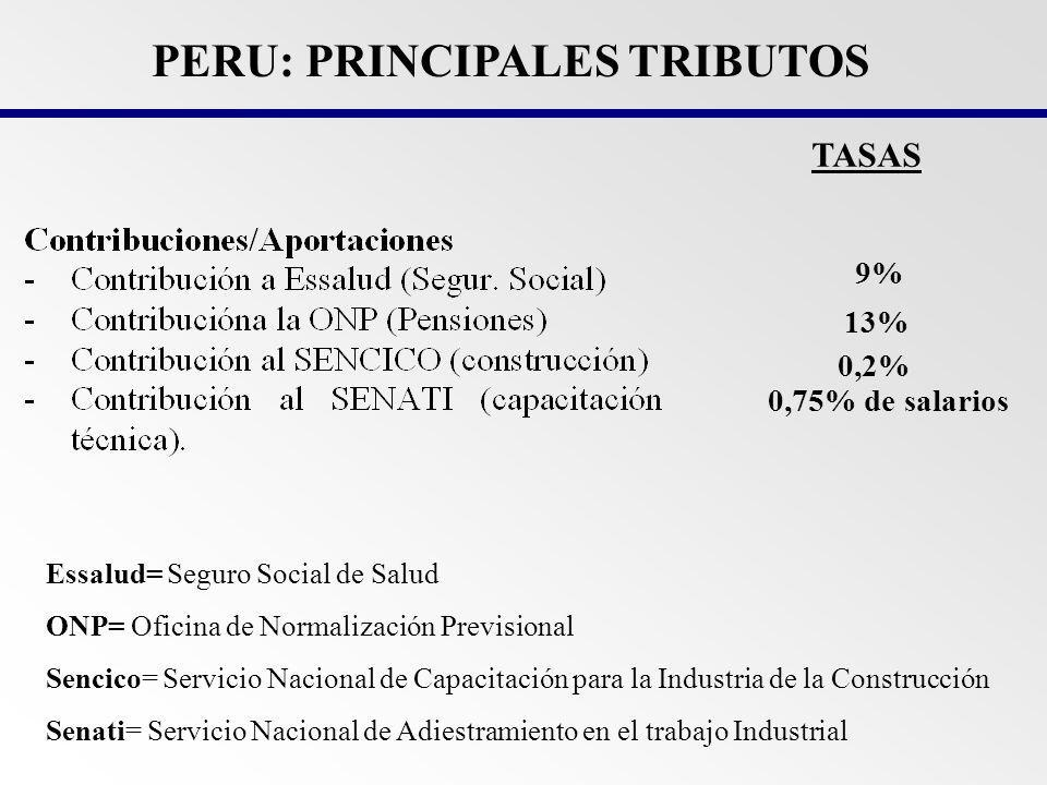 PERU: PRINCIPALES TRIBUTOS