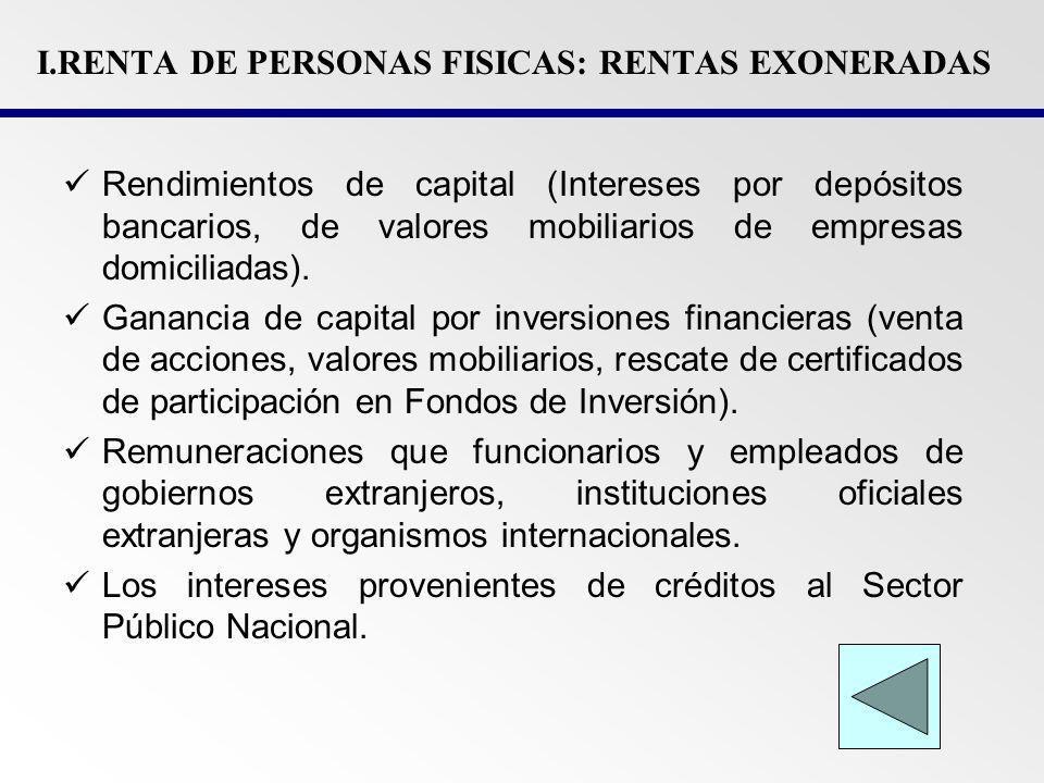 I.RENTA DE PERSONAS FISICAS: RENTAS EXONERADAS