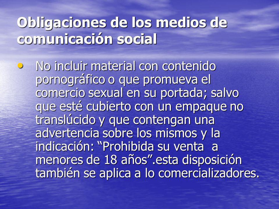 Obligaciones de los medios de comunicación social