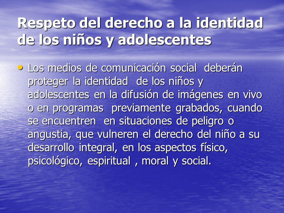Respeto del derecho a la identidad de los niños y adolescentes