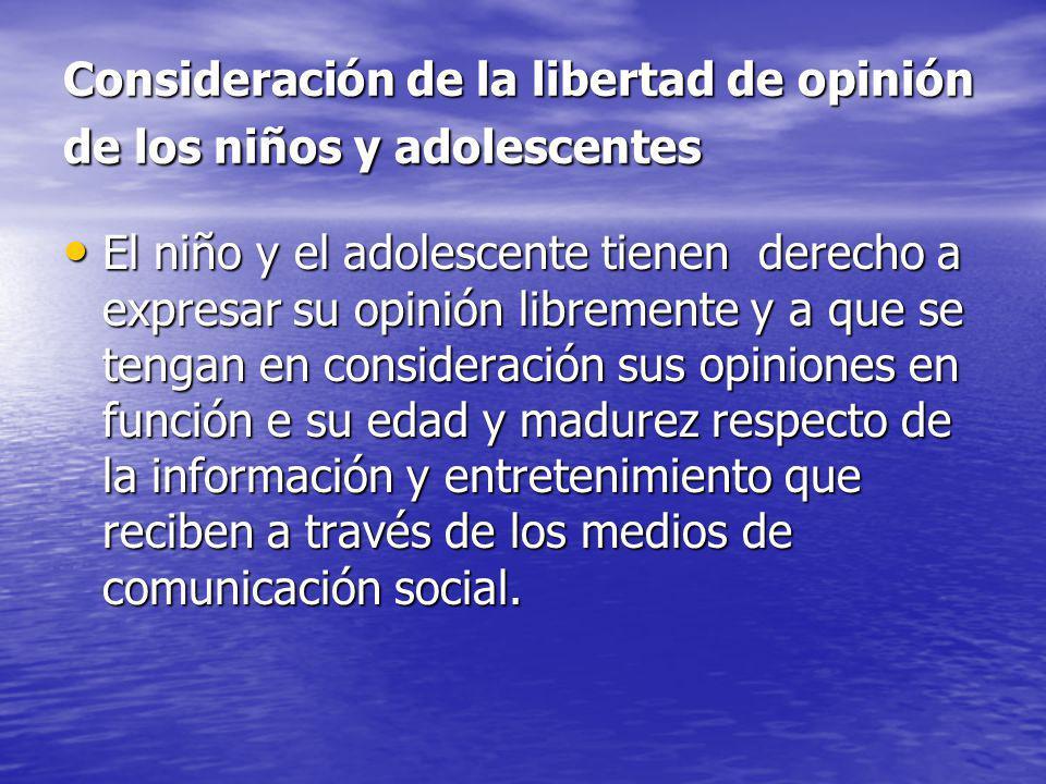 Consideración de la libertad de opinión de los niños y adolescentes
