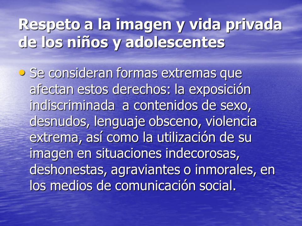 Respeto a la imagen y vida privada de los niños y adolescentes