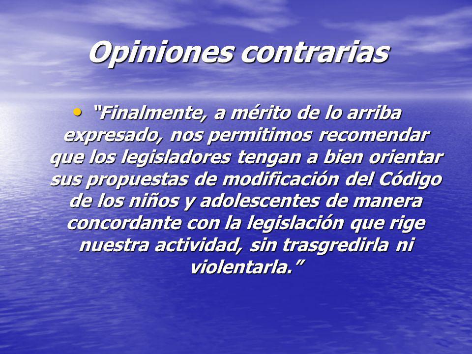 Opiniones contrarias