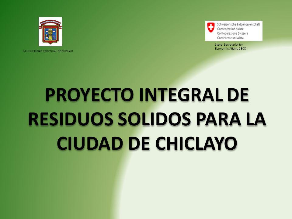PROYECTO INTEGRAL DE RESIDUOS SOLIDOS PARA LA CIUDAD DE CHICLAYO