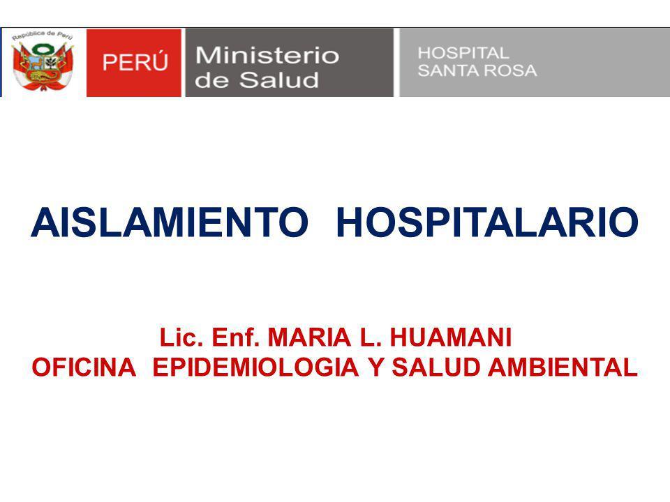 AISLAMIENTO HOSPITALARIO OFICINA EPIDEMIOLOGIA Y SALUD AMBIENTAL