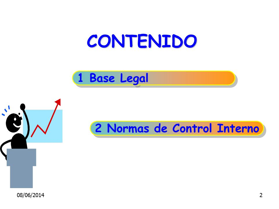 CONTENIDO 1 Base Legal 2 Normas de Control Interno 01/04/2017