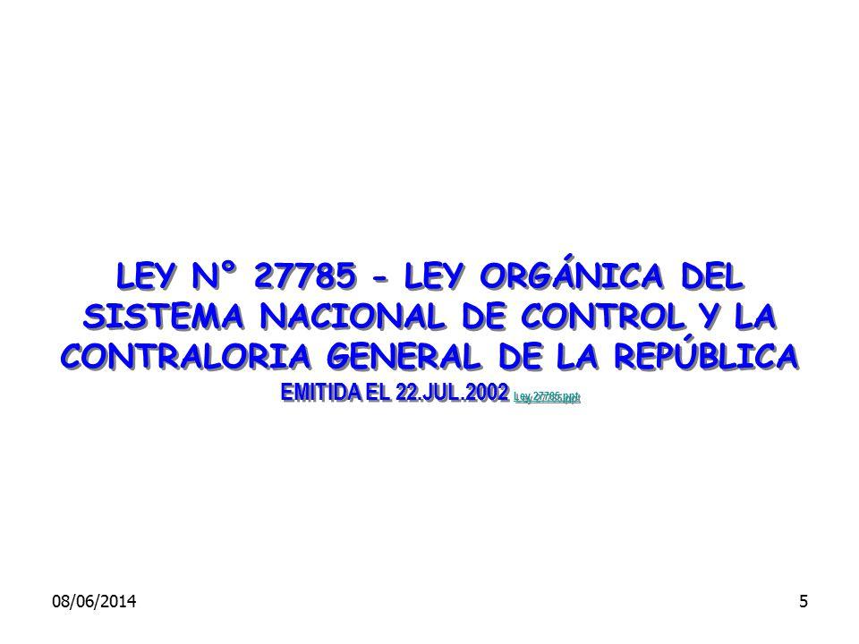 LEY N° 27785 - LEY ORGÁNICA DEL SISTEMA NACIONAL DE CONTROL Y LA CONTRALORIA GENERAL DE LA REPÚBLICA EMITIDA EL 22.JUL.2002 Ley 27785.ppt