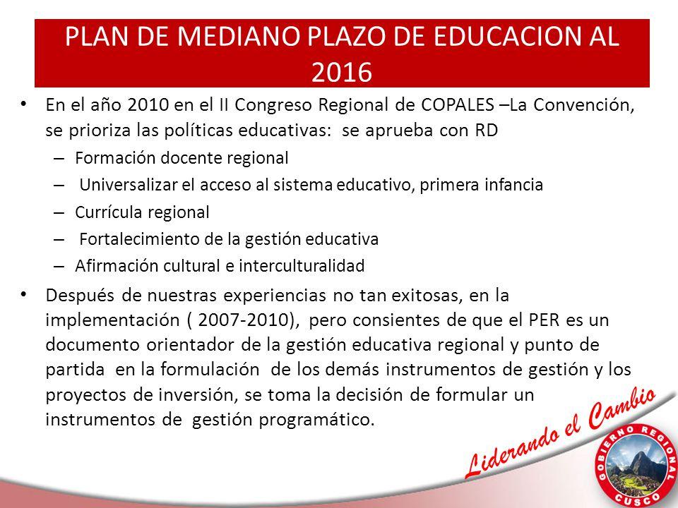 PLAN DE MEDIANO PLAZO DE EDUCACION AL 2016