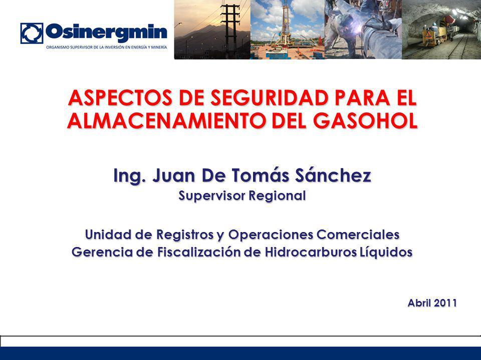 ASPECTOS DE SEGURIDAD PARA EL ALMACENAMIENTO DEL GASOHOL