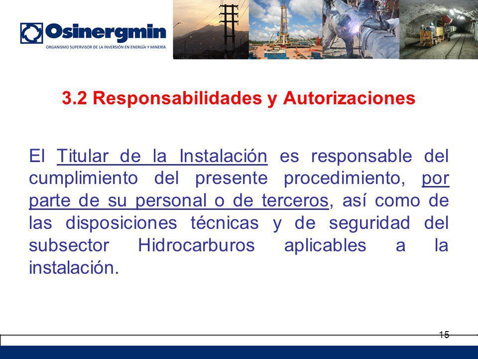 3.2 Responsabilidades y Autorizaciones