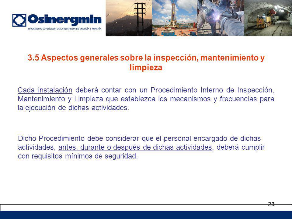 3.5 Aspectos generales sobre la inspección, mantenimiento y limpieza