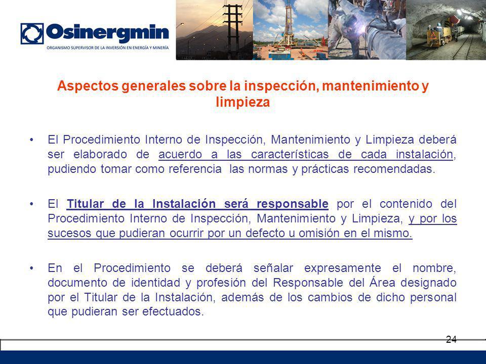 Aspectos generales sobre la inspección, mantenimiento y limpieza