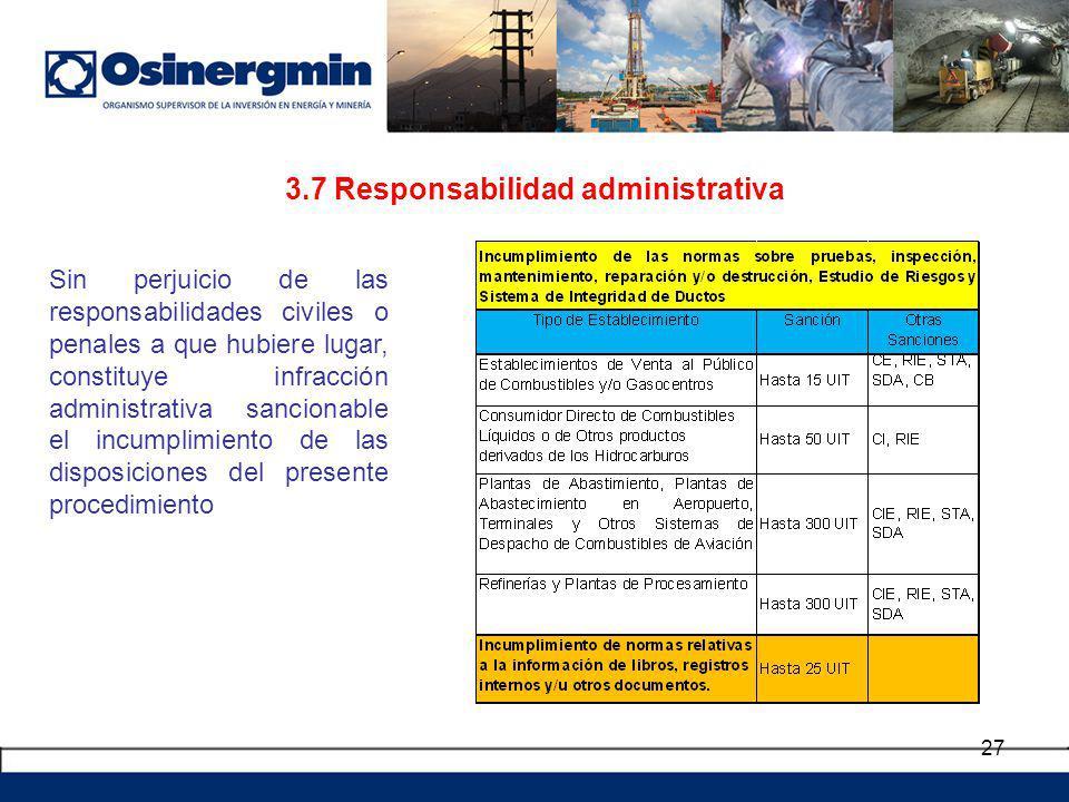 3.7 Responsabilidad administrativa