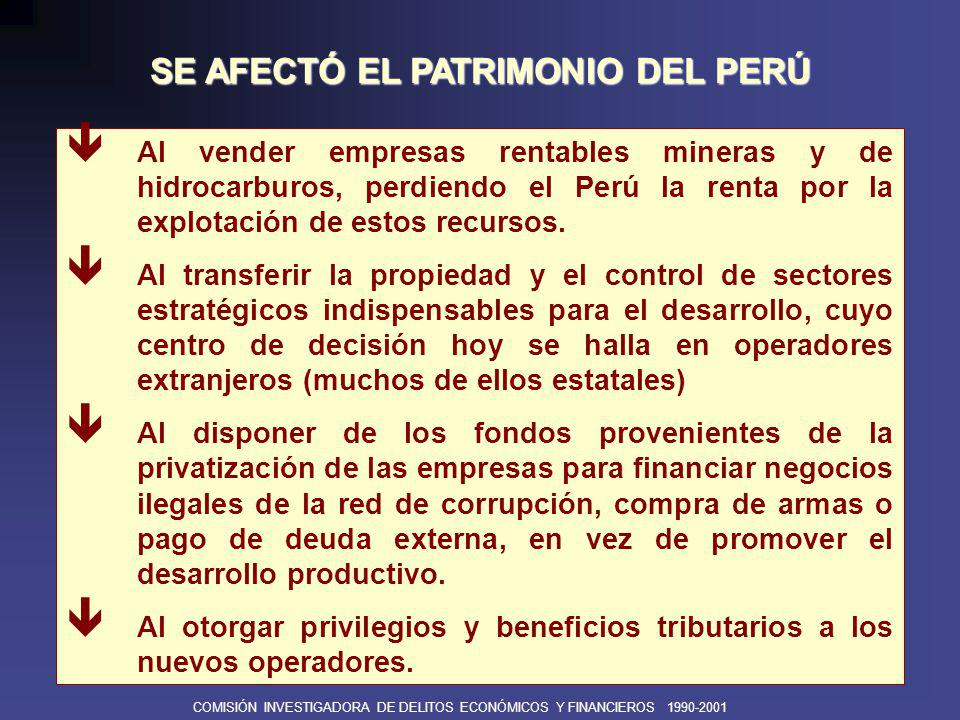 SE AFECTÓ EL PATRIMONIO DEL PERÚ