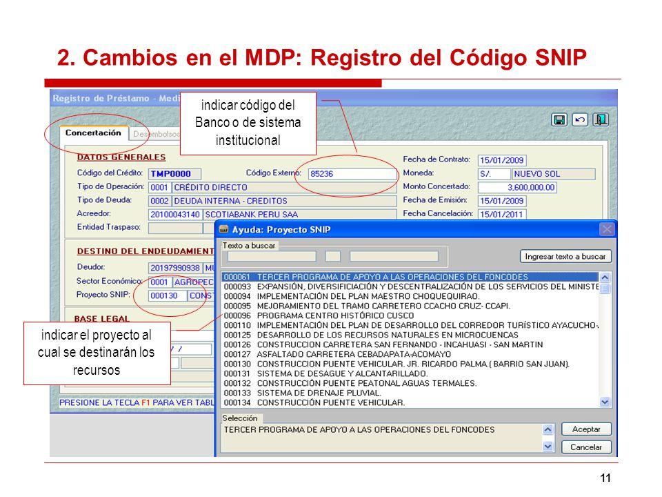 2. Cambios en el MDP: Registro del Código SNIP