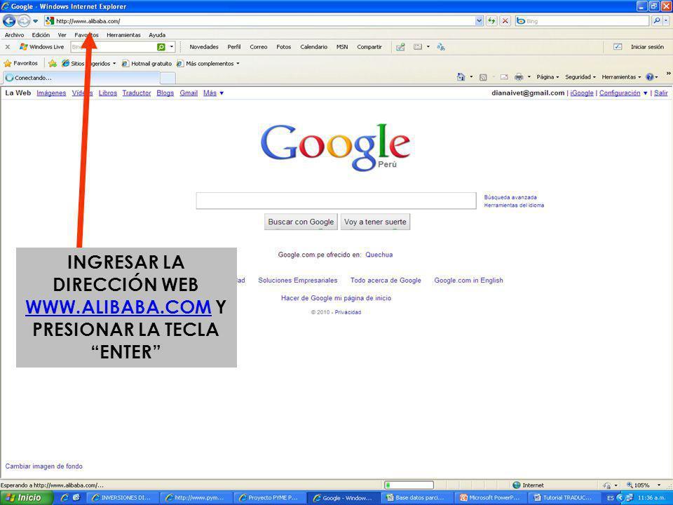 INGRESAR LA DIRECCIÓN WEB WWW.ALIBABA.COM Y PRESIONAR LA TECLA ENTER