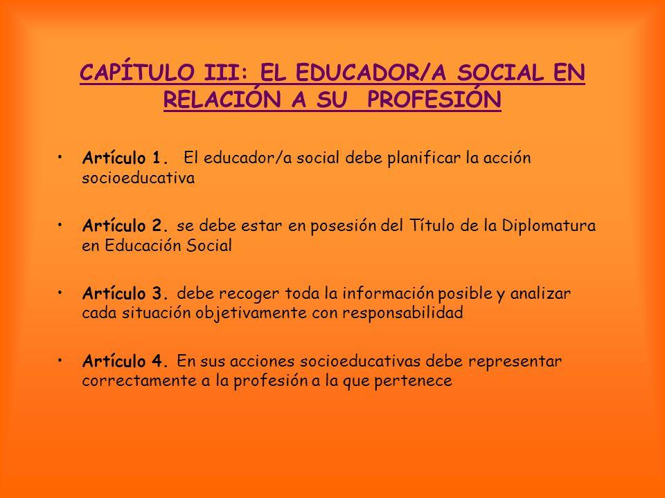 CAPÍTULO III: EL EDUCADOR/A SOCIAL EN RELACIÓN A SU PROFESIÓN