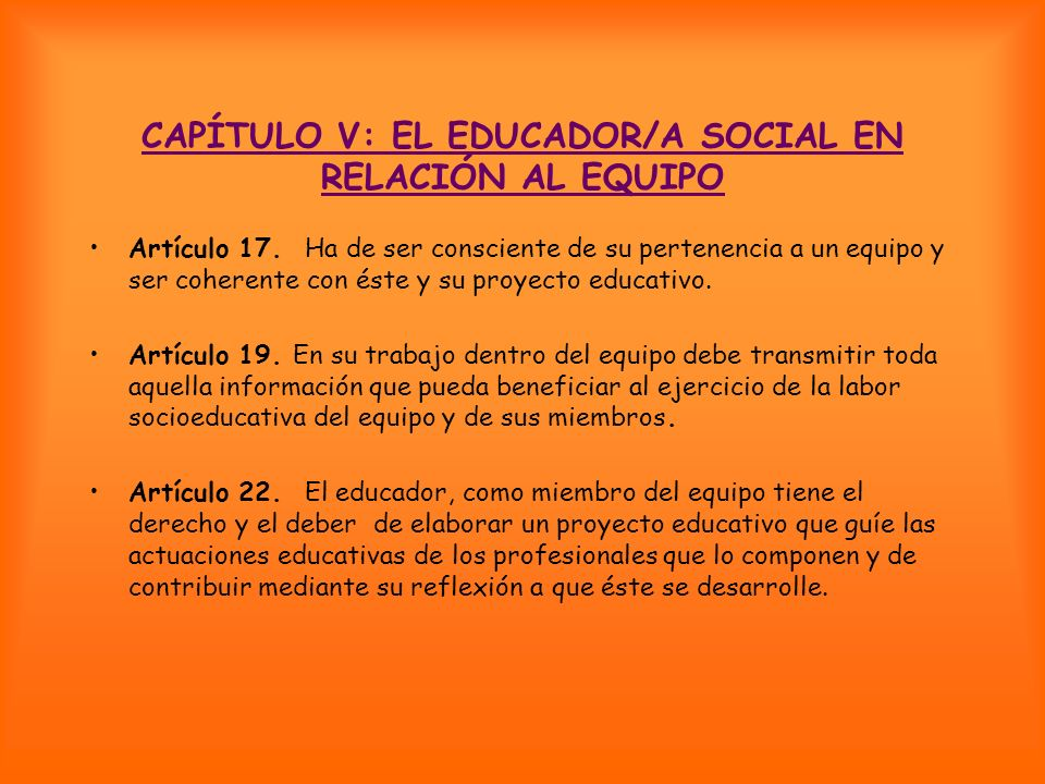 CAPÍTULO V: EL EDUCADOR/A SOCIAL EN RELACIÓN AL EQUIPO